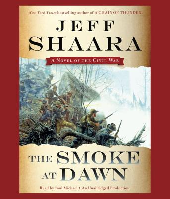 [CD] The Smoke at Dawn By Shaara, Jeff