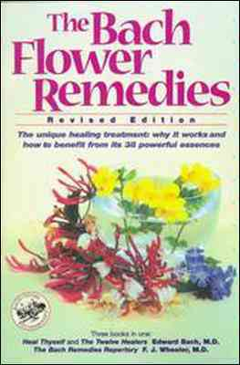 The Bach Flower Remedies By Bach, Edward (EDT)/ Wheeler, F. J./ Bach, Edward/ Dr. Edward Bach Centre (COR)/ Wheeler, F. J. (EDT)